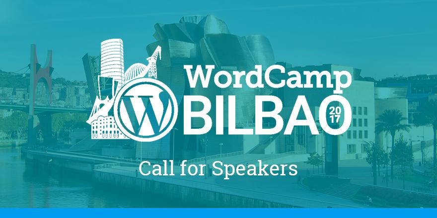 Call for Speakers - WCBilbao 2017