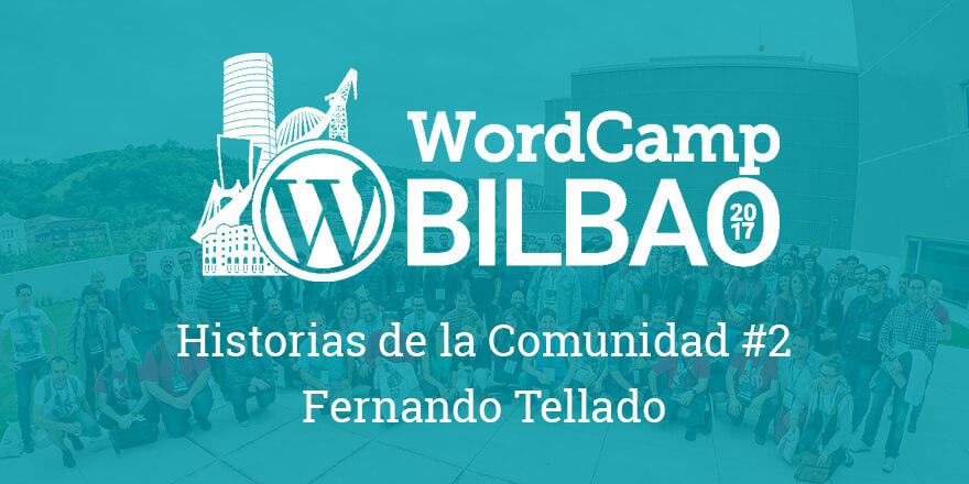 Historias de la Comunidad #2 - WordCamp Bilbao