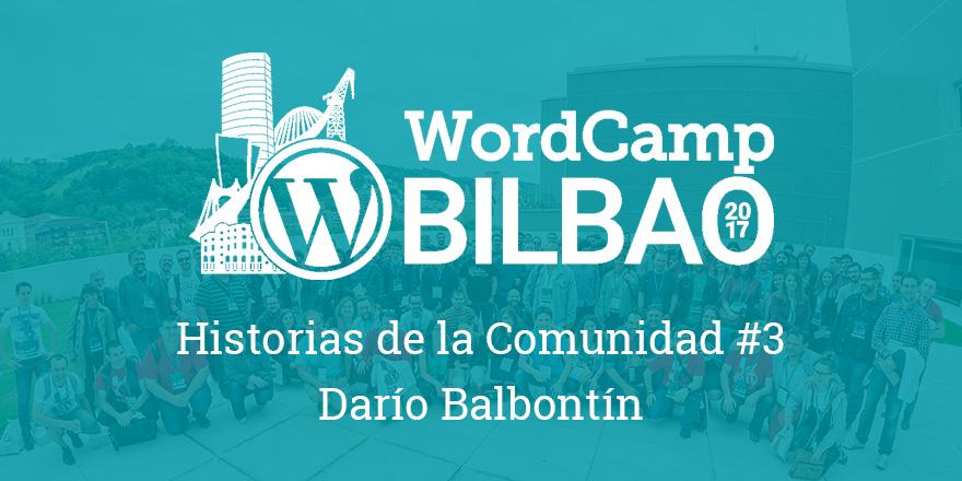 Historias de la Comunidad #3 - WordCamp Bilbao
