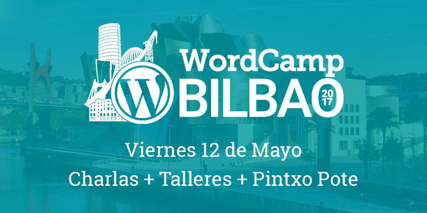 Viernes 12 de Mayo - WordCamp Bilbao