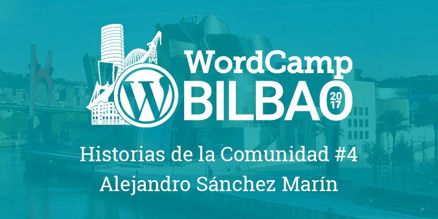 Historias de la Comunidad #4 - WordCamp Bilbao