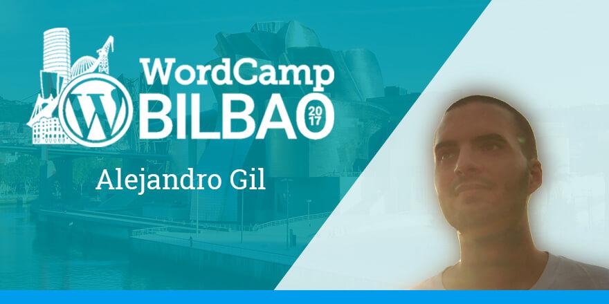 Alejandro Gil - WordCamp Bilbao