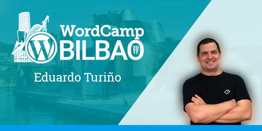 Eduardo Turiño - WordCamp Bilbao