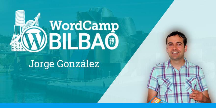Jorge González - WordCamp Bilbao