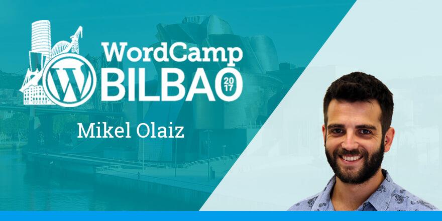 Mikel Olaiz - WordCamp Bilbao